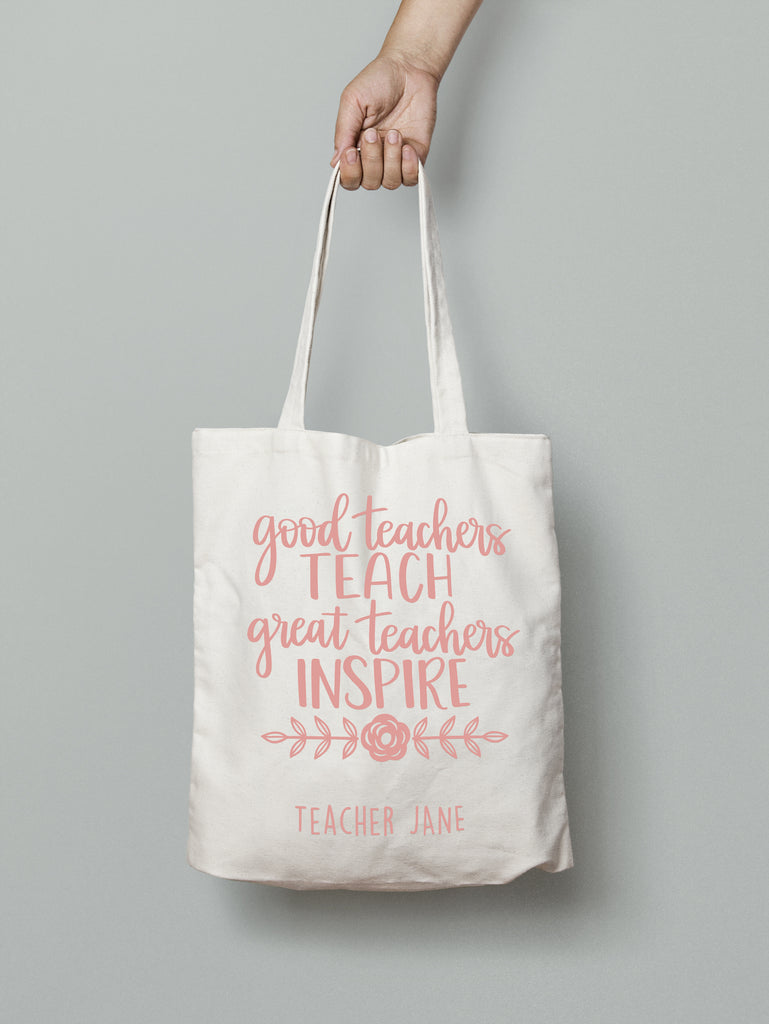 E28 : Tote Bag - Good Teacher Teach & Inspire