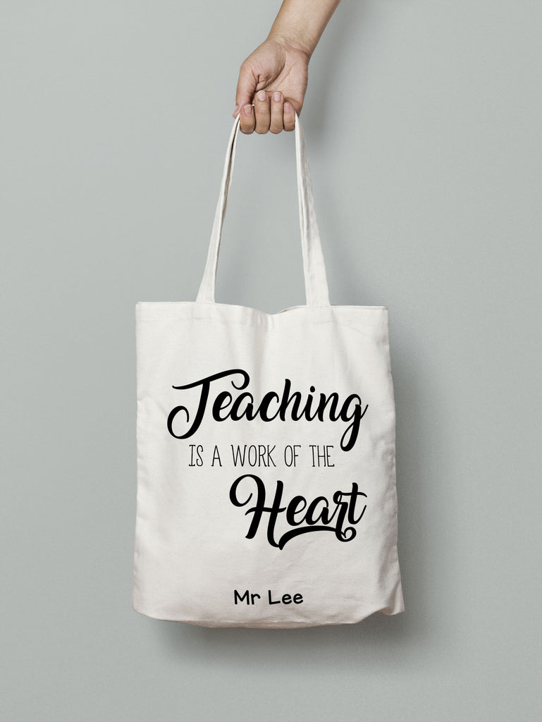 E8: Tote Bag - Teaching is a work of the heart