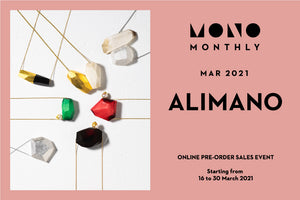 MONO MONTHLY March with ALIMANO!