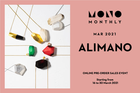 MONO MONTHLY with ALIMANO