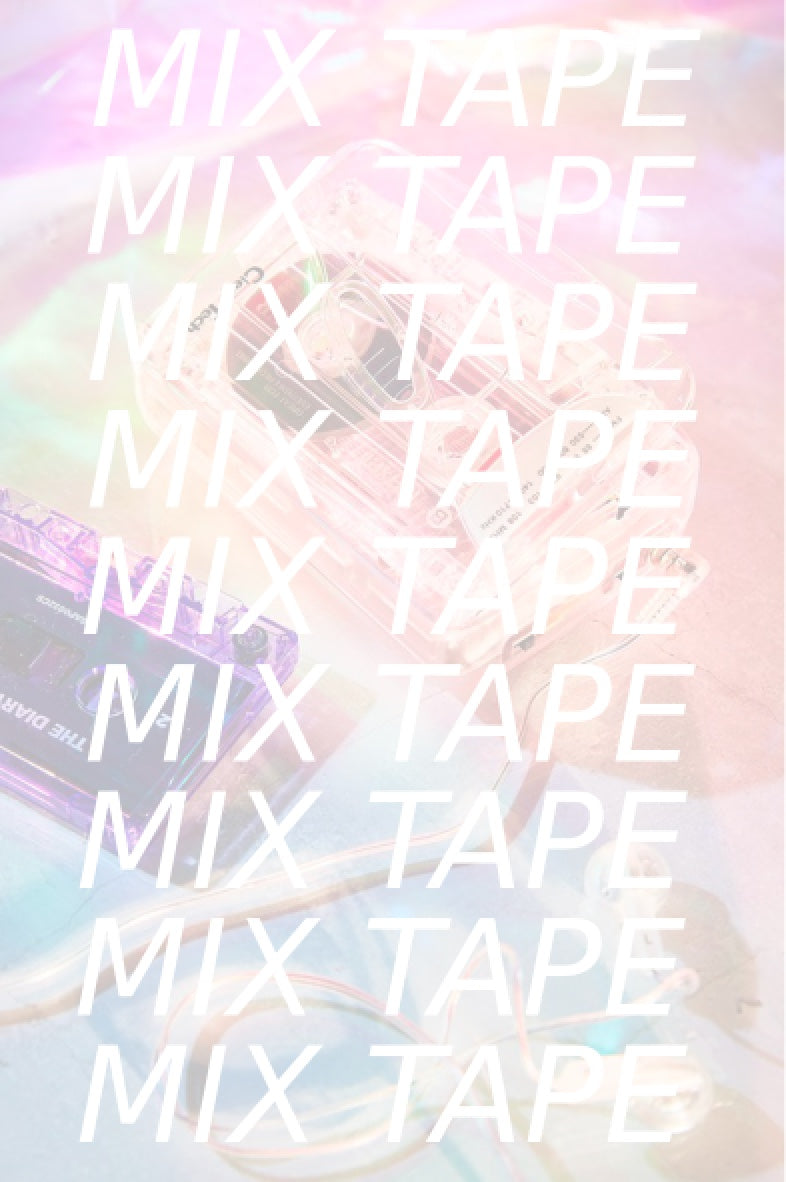 October Mix Tape!