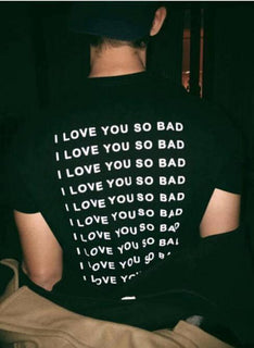 I LOVE YOU SO BAD TEE GNTLMEN Australia GNTLMEN-JOSHBRNJAC