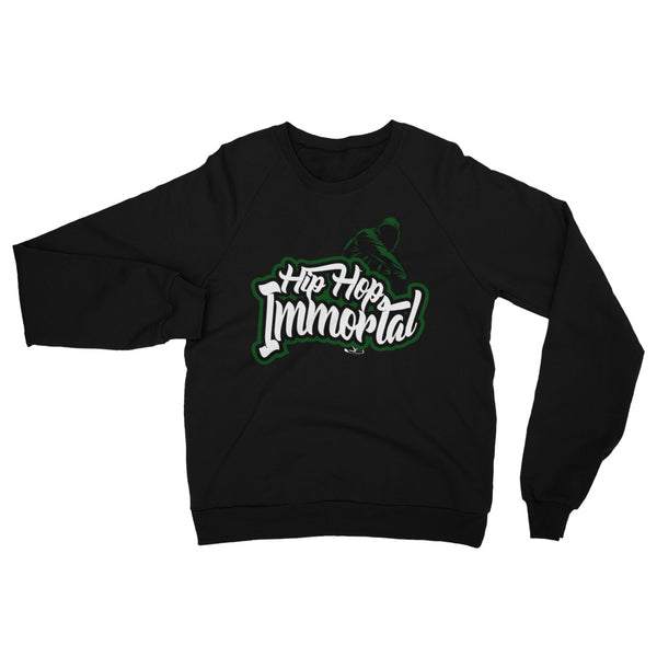 Hip Hop Immortal  Sweatshirt