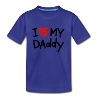 Love Daddy Premium Kid's T-Shirt - royal blue