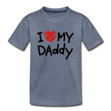 Love Daddy Premium Kid's T-Shirt - heather blue
