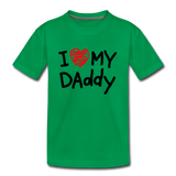 Love Daddy Premium Kid's T-Shirt - kelly green