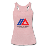 Life Full Of Legacy Women's Tri-Blend Racerback Tank Top - heather dusty rose