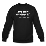 Nat Turner Sweatshirt - black