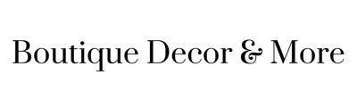 Boutique Decor & More