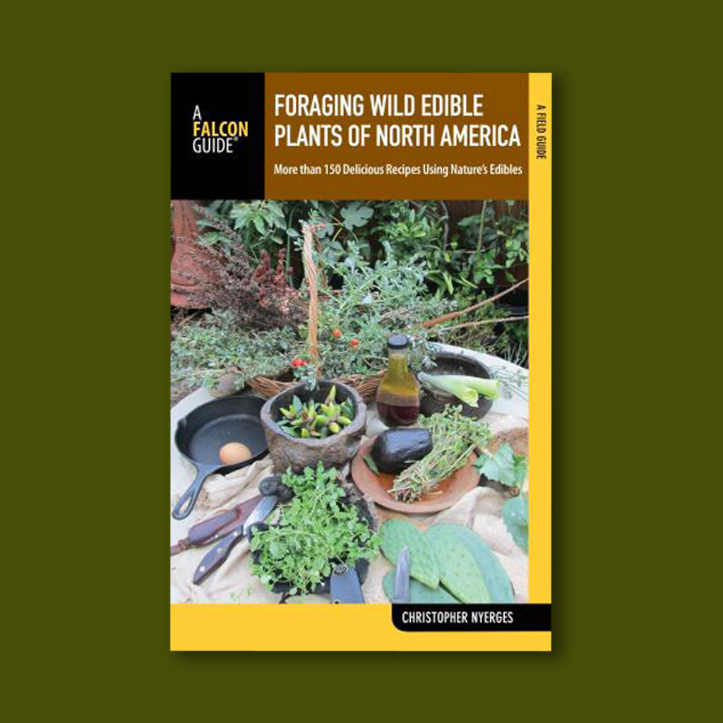 Foraging Wild Edible Plants of North America