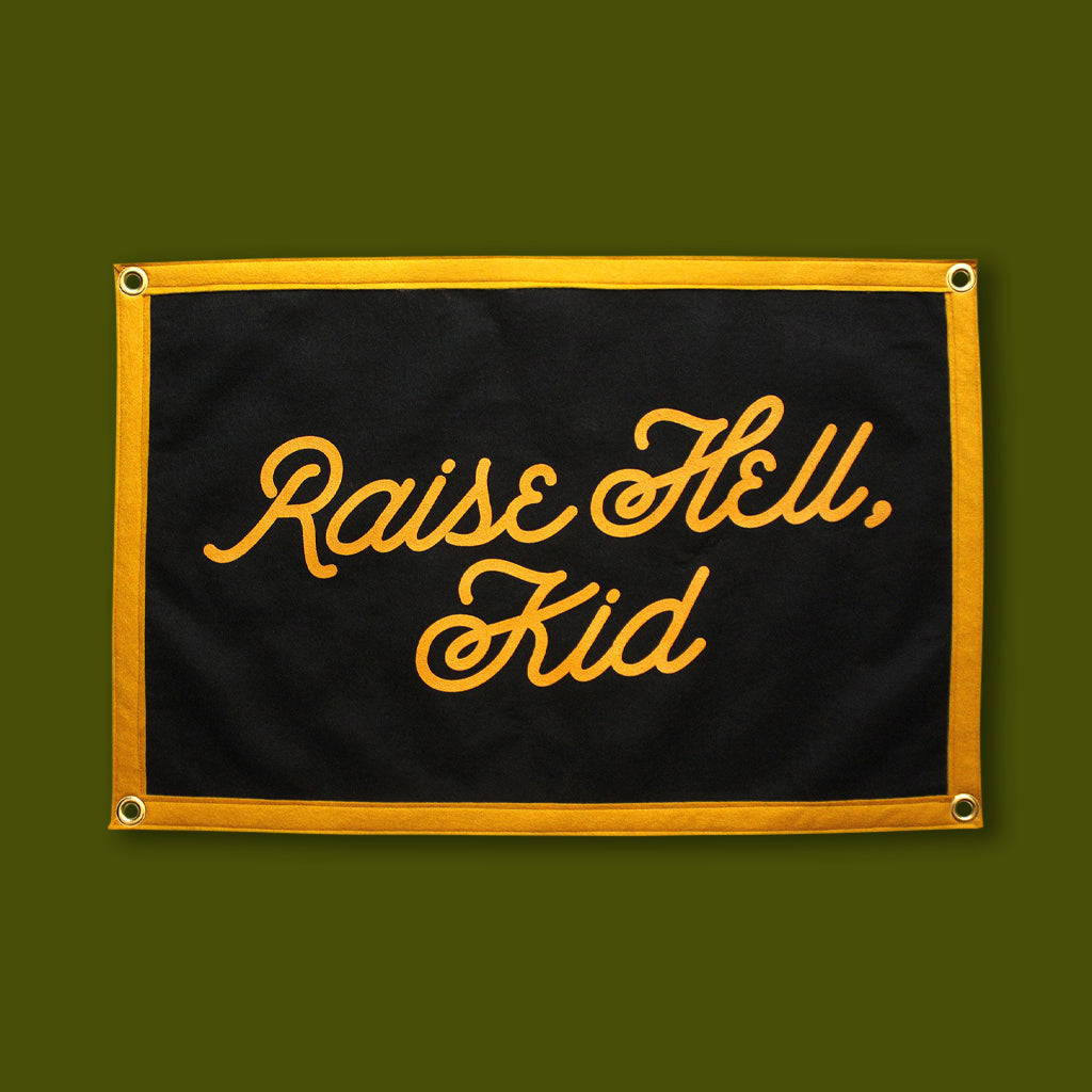 Raise Hell Kid Camp Flag Banner