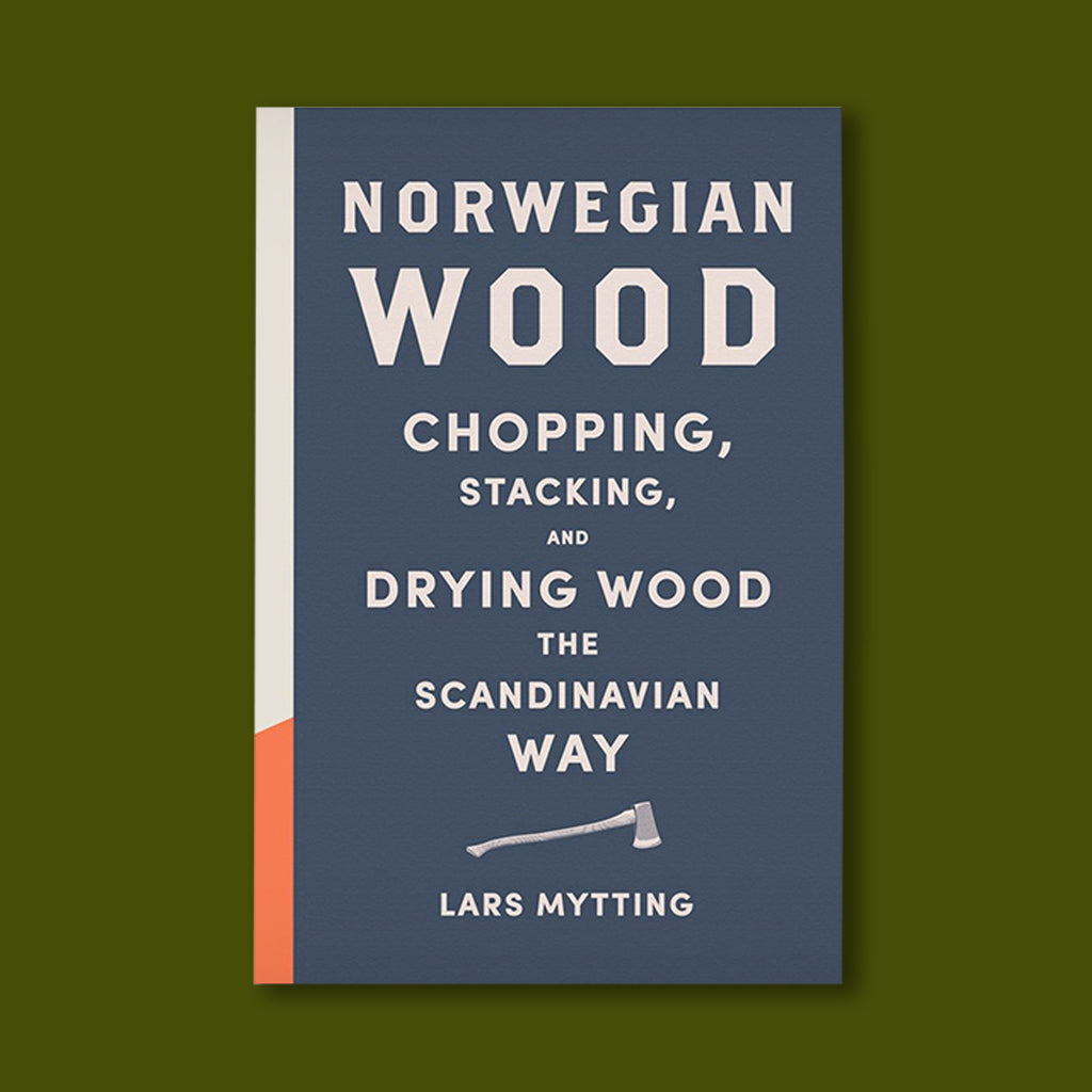 Norwegian Wood: Chopping, Stacking and Drying Wood