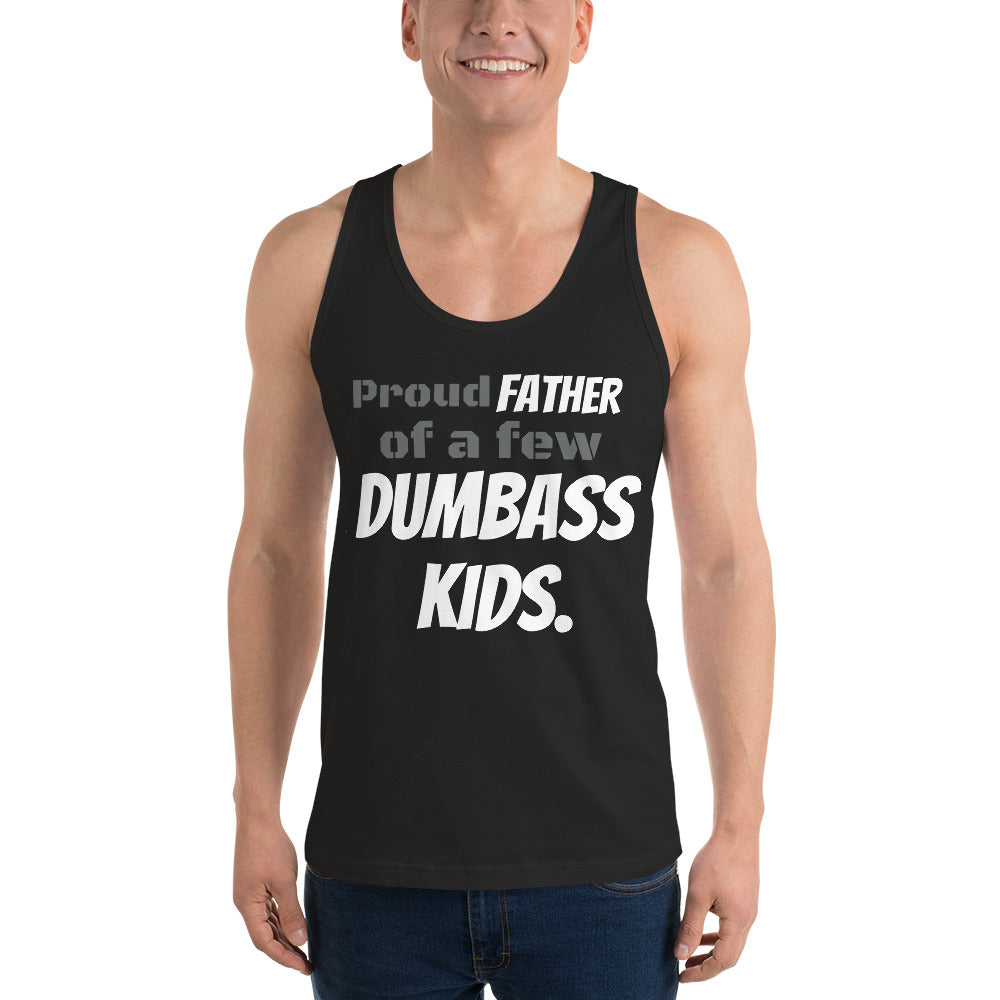 Proud FATHER of a few DUMBASS KIDS. - Dreamy Ape