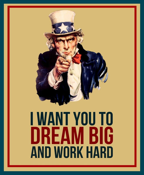 I want you to dream big and work hard, motivation, aujourd'hui est le dernier jour du reste de ta vie
