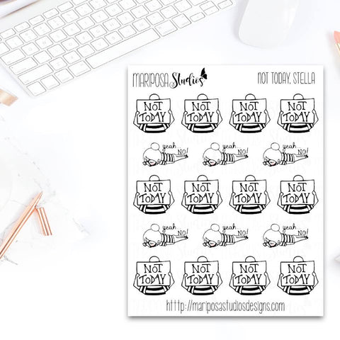 Not Today, Stella - Planner Stickers