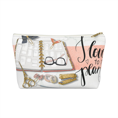 I Love to Plan | Accessory Pouch w T-bottom