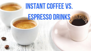 whats the difference between instant coffee and espresso