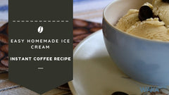 Recipe: Easy Homemade Ice Cream With Instant Coffee