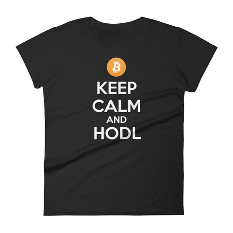 Keep Calm And HODL Bitcoin Women's T-Shirt-Black-S-CryptoClothe