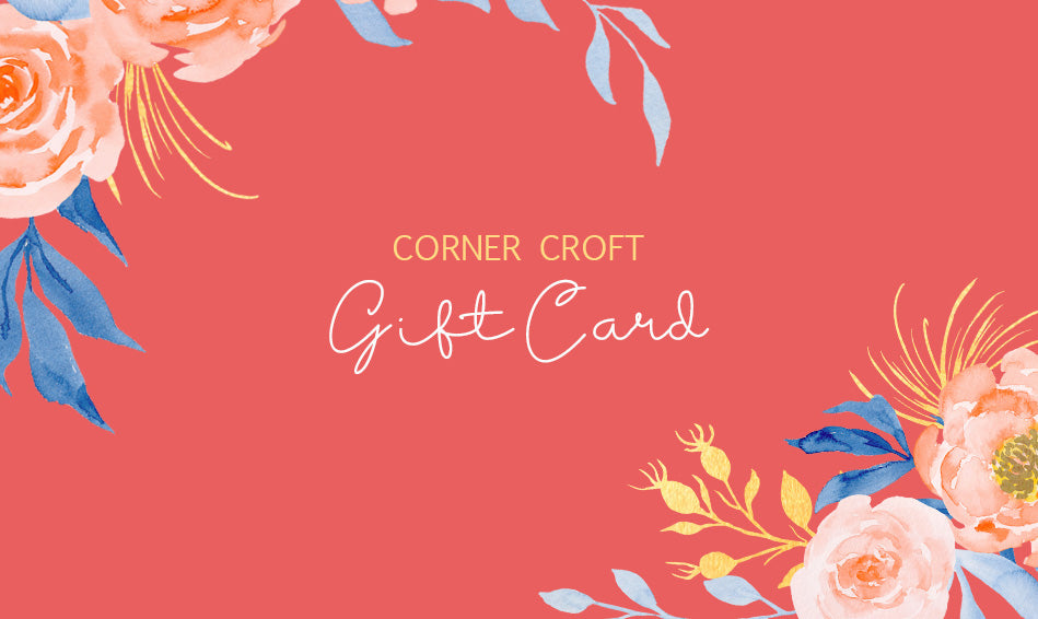 Corner Croft Gift Card