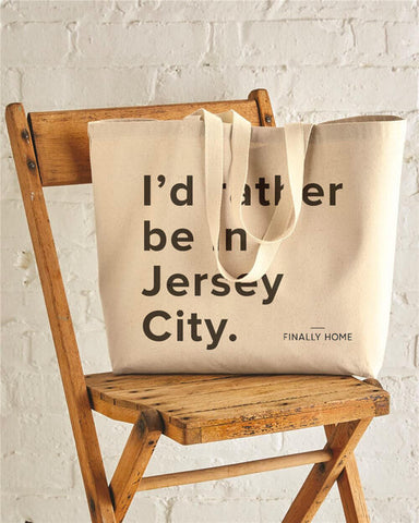 I'd Rather Be in Jersey City Tote
