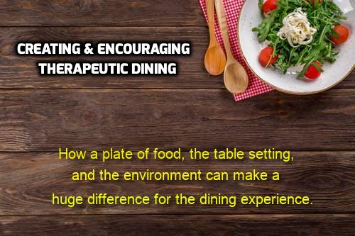 Why Therapeutic Dining Works