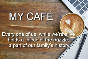 MY CAFÉ- A Program Model Documenting One's Life History. Also MY CAFÉ for Kids