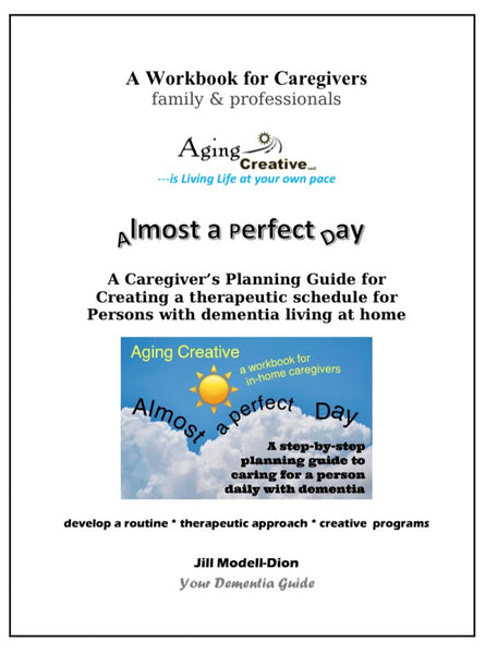 Almost A Perfect Day Caregiver's Workbook- printed version