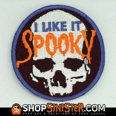 I Like It Spooky Skull Patch