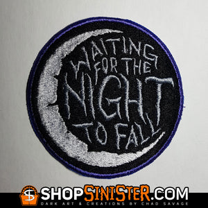 Waiting for the Night to Fall Embroidered Patch