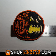 We Are The Autumn People Embroidered Patch