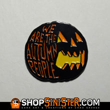 We Are The Autumn People Enamel Lapel Pin