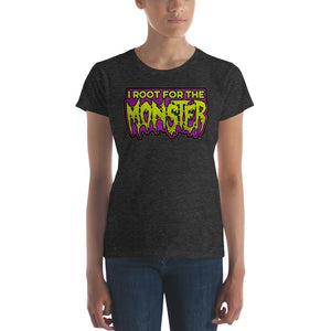 I Root for the Monster Women's short sleeve t-shirt