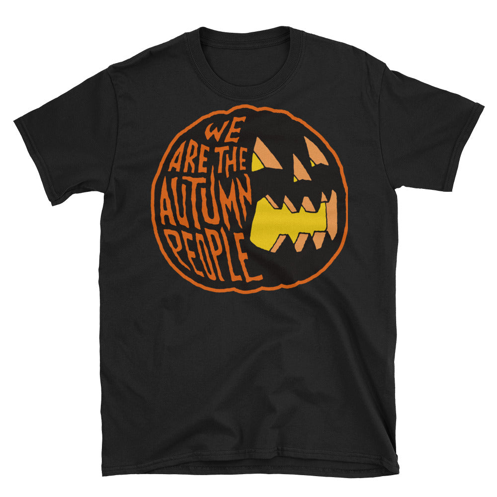 We Are the Autumn People Pumpkin Short-Sleeve Unisex T-Shirt