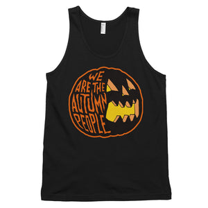 We Are the Autumn People Pumpkin Classic tank top (unisex)