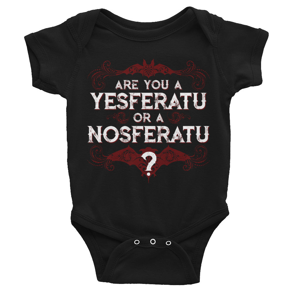 Are you a YESferatu or a NOsferatu? Infant Bodysuit
