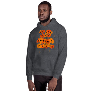 We Are the Autumn People Leaves Pullover Unisex Hoodie