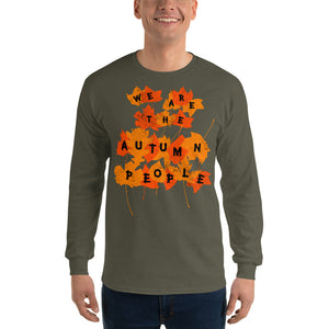 We Are the Autumn People Leaves Long Sleeve T-Shirt