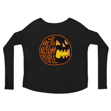 We Are the Autumn People Pumpkin Ladies' Long Sleeve Tee