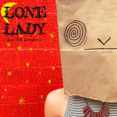 Lone Lady Digital Single