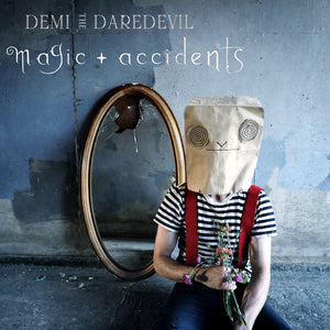 DEMI THE DAREDEVIL MAGIC+ACCIDENTS DIGITAL EP BUNDLE
