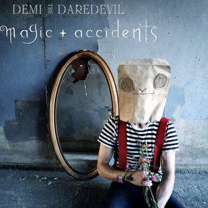 Magic + Accidents EP Digital Download