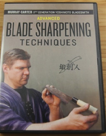 Advanced Blade Sharpening Techniques by Murray Carter