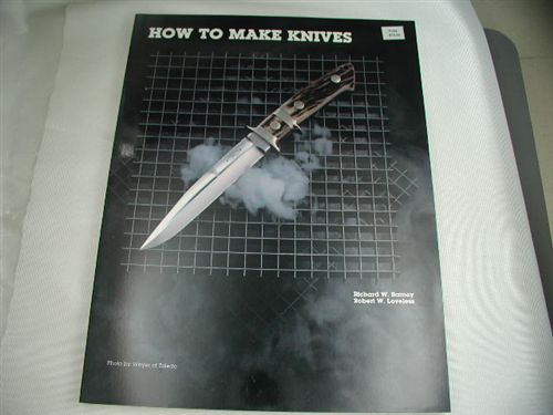 HOW TO MAKE KNIVES