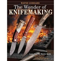 THE WONDER OF KNIFEMAKING 2ND EDITION