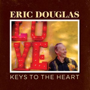 Eric Douglas - Keys To The Heart