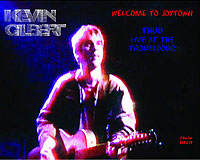 Kevin Gilbert - Welcome to Joytown - Thud: Live at The Troubadour.