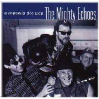 Mighty Echoes - A Cappella Doo Wop