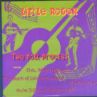 Little Roger - The Folk Process