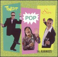 Rubinoos - Twist Pop Sin